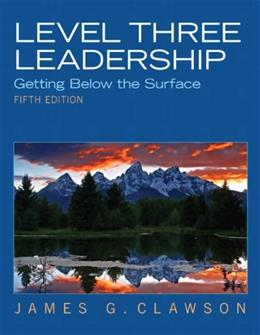 Level Three Leadership: Getting Below the Surface (5th Edition) 9780132556415