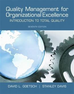 Quality Management for Organizational Excellence: Introduction to Total Quality (7th Edition) 9780132558983