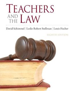 Teachers and the Law (8th Edition) 9780132564236