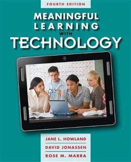 Meaningful Learning with Technology (4th Edition) 9780132565585