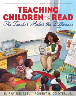 Teaching Children to Read: The Teacher Makes the Difference (6th Edition) 9780132566063