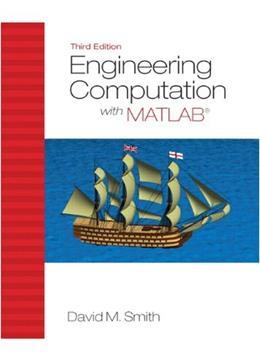 Engineering Computation with MATLAB (3rd Edition) 3 PKG 9780132568708