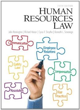 Human Resources Law, by Remington, 5th Edition 9780132568890