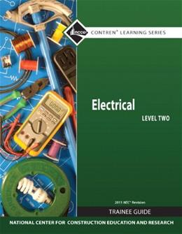 Electrical, by NCCER, 7th Edition, Level 2, Trainee Guide 9780132569538