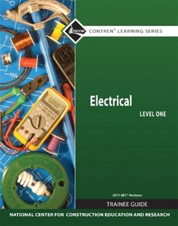 Electrical, by NCCER, 7nd Edition, Level 1, Trainee Guide 9780132569583