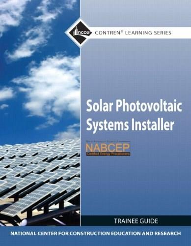 Solar Photovoltaic Systems Installer, by NCCER, Trainee Guide 9780132571104