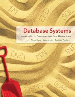 Database Systems: Introduction to Databases and Data Warehouses 1 9780132575676