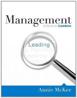Management: A Focus on Leaders, by McKee 9780132575904