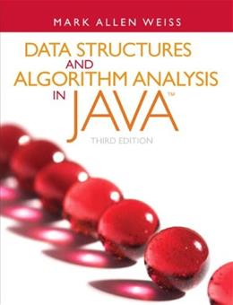 Data Structures and Algorithm Analysis in Java (3rd Edition) 9780132576277