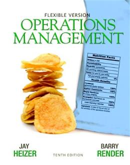 Operations Management, by Heizer, 10th Flexible Edition, 2 BOOK SET 10 PKG 9780132577069