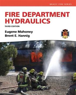Fire Department Hydraulics, by Hannig, 3rd Edition 9780132577151