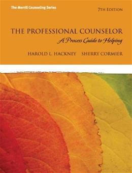 Professional Counselor: A Process Guide to Helping, by Hackney, 7th Edition 9780132595148