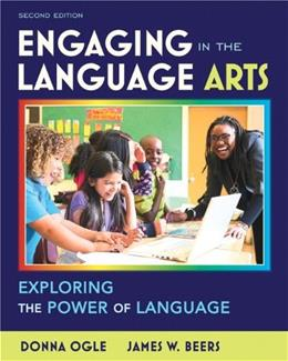 Engaging in the Language Arts: Exploring the Power of Language (2nd Edition) 9780132595377