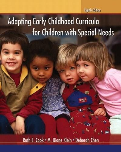 Adapting Early Childhood Curricula for Children with Special Needs (8th Edition) 9780132596787