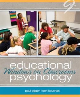 Educational Psychology: Windows on Classrooms (9th Edition) 9780132610216