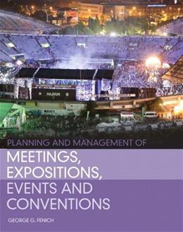 Planning and Management of Meetings, Expositions, Events and Conventions 1 9780132610438