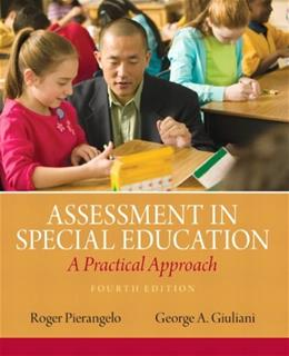 Assessment in Special Education: A Practical Approach (4th Edition) 9780132613262