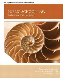 Public School Law: Teachers and Students Rights (7th Edition) 9780132619318