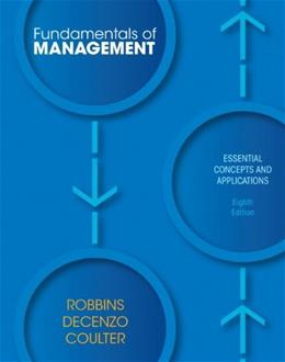 Fundamentals Of Management: Essential Concepts And Applications, 8/E 9780132620536