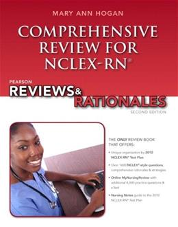 Pearson Reviews & Rationales: Comprehensive Review for NCLEX-RN (2nd Edition) (Hogan, Pearson Reviews & Rationales Series) 2 PKG 9780132621076