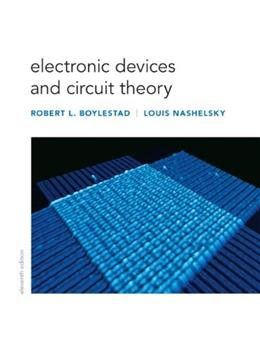 Electronic Devices and Circuit Theory (11th Edition) 9780132622264