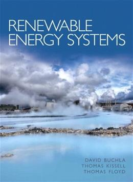 Renewable Energy Systems, by Buchla 9780132622516