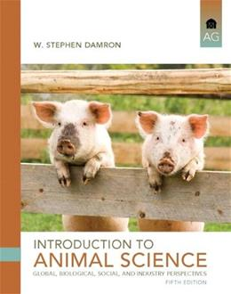 Introduction to Animal Science (5th Edition) 9780132623896