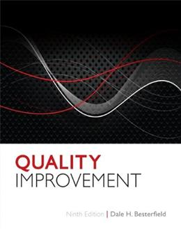 Quality Improvement (9th Edition) 9780132624411