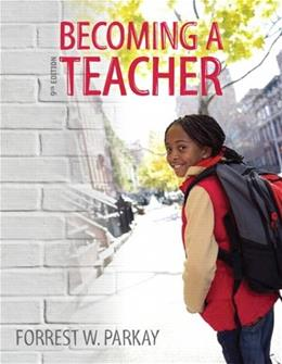 Becoming a Teacher (9th Edition) 9780132626149
