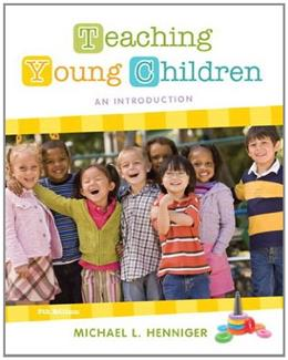 Teaching Young Children: An Introduction (5th Edition) 9780132657105
