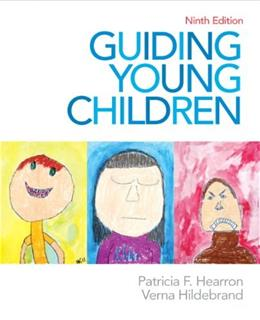 Guiding Young Children (9th Edition) 9780132657136