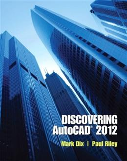 Discovering AutoCAD 2012, by Dix 9780132658249