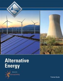 Alternative Energy, by NCCER, Trainee Guide 9780132666251