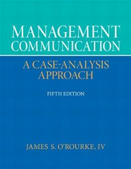 Management Communication (5th Edition) 9780132671408