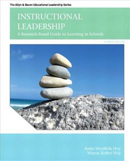 Instructional Leadership: A Research Based Guide to Learning in Schools, by Woolfolk, 4th Edition 9780132678070