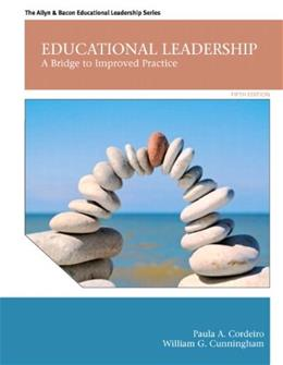 Educational Leadership: A Bridge to Improved Practice (5th Edition) 9780132678124