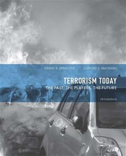 Terrorism Today: The Past, The Players, The Future (5th Edition) 9780132683111