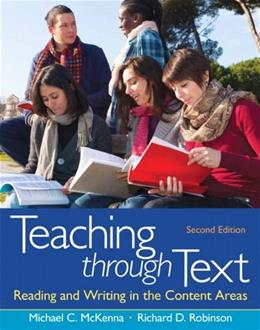 Teaching through Text: Reading and Writing in the Content Areas (2nd Edition) 9780132685726