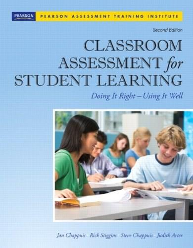 Classroom Assessment for Student Learning: Doing It Right - Using It Well (2nd Edition) (Assessment Training Institute, Inc.) 2 w/CD 9780132685887