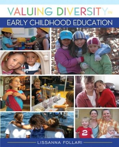 Valuing Diversity in Early Childhood Education, by Follari 9780132687218