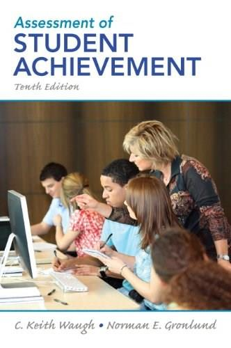 Assessment of Student Achievement (10th Edition) 9780132689632