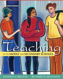 Teaching in the Middle and Secondary Schools (10th Edition) 9780132696203