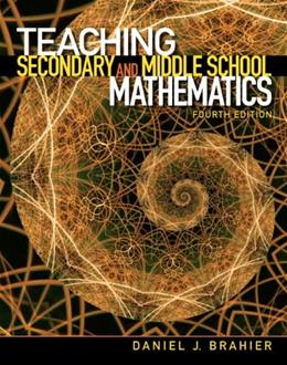 Teaching Secondary and Middle School Mathematics (4th Edition) 9780132698115