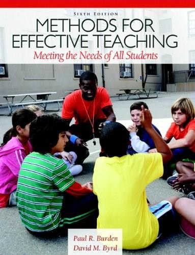 Methods for Effective Teaching: Meeting the Needs of All Students (6th Edition) 9780132698160