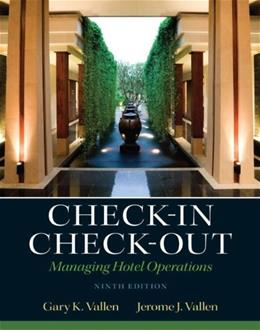 Check-in Check-Out: Managing Hotel Operations (9th Edition) 9780132706711