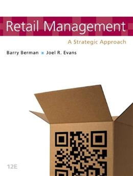 Retail Management: A Strategic Approach (12th Edition) 9780132720823