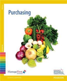 ManageFirst: Purchasing, by National Restaurant Association, 2nd Edition 2 PKG 9780132724890