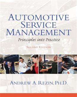 Automotive Service Management, by Rezin, 2nd Edition 9780132725408