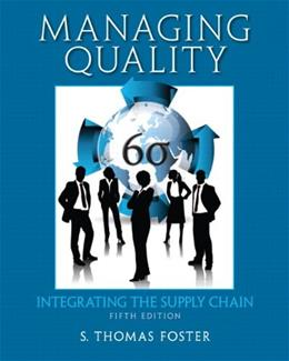 Managing Quality: Integrating the Supply Chain (5th Edition) 9780132737982