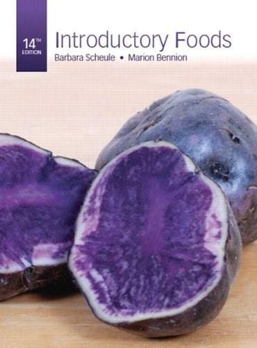 Introductory Foods (14th Edition) 9780132739276
